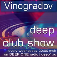 Vinogradov — Deep Club Show 037 (26.08.2015)