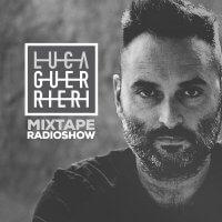 Luca Guerrieri — Mixtape radio show