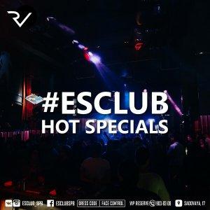 Esclub hot specials