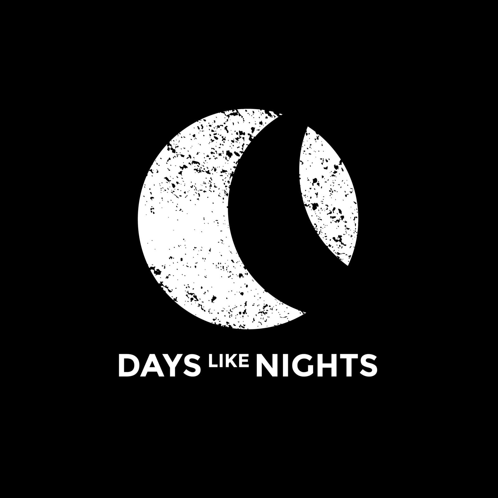 DAYS like NIGHTS