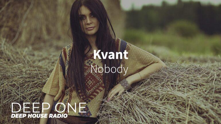 Kvant - Nobody