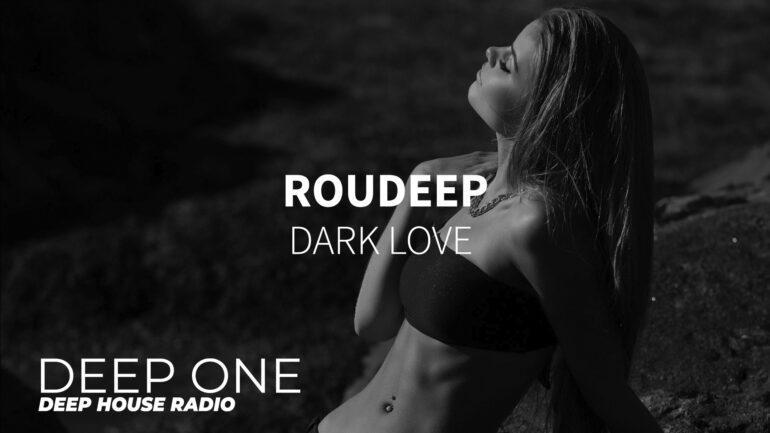 Roudeep - Dark Love
