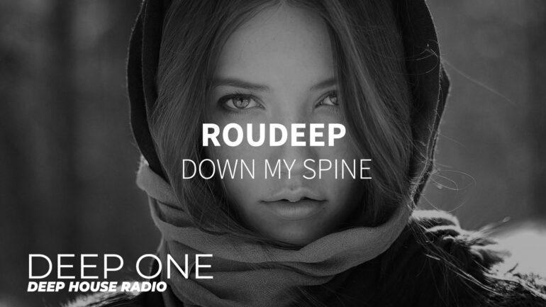 Roudeep - Down My Spine