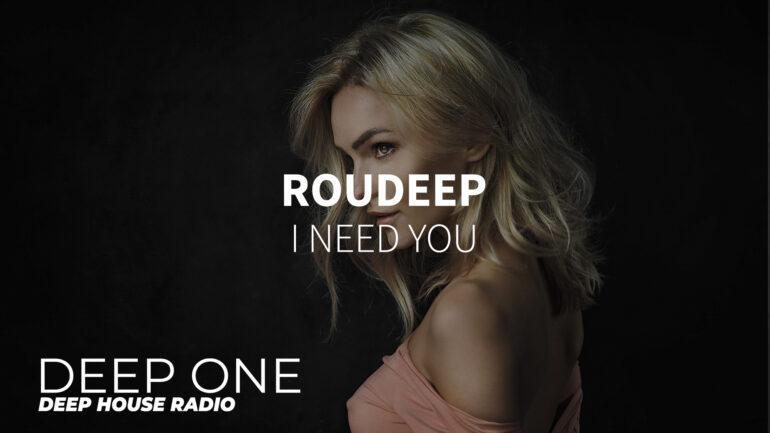 Roudeep - I Need YouRoudeep - I Need You