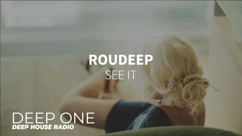 Roudeep - See It
