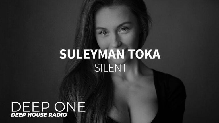 Suleyman Toka - Silent