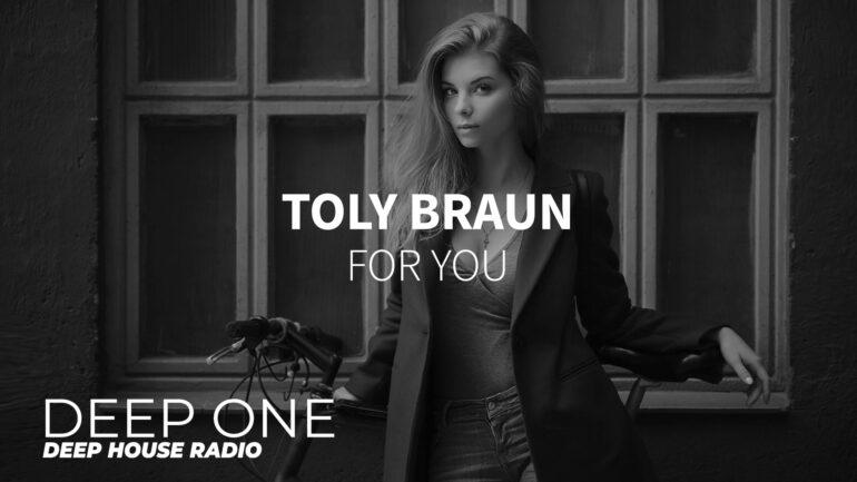 Toly Braun - For You