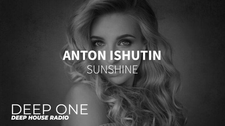 Anton Ishutin - Sunshine