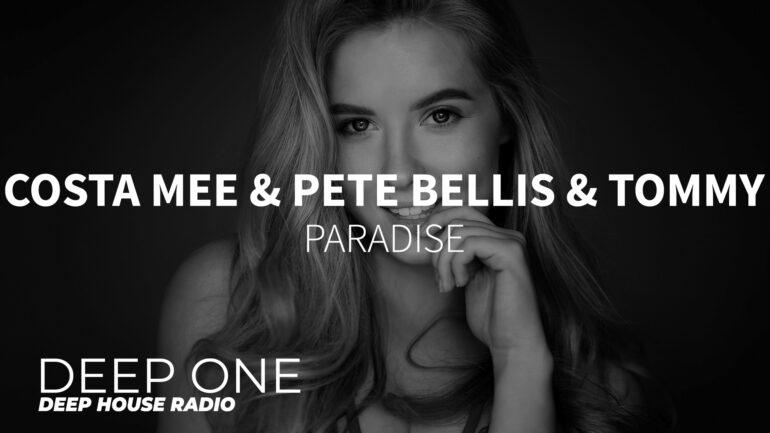 Costa Mee & Pete Bellis & Tommy - Paradise