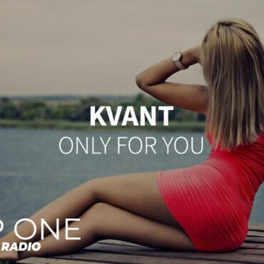 Kvant - Only For You