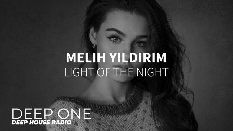 Melih Yıldırım - Light of the Night