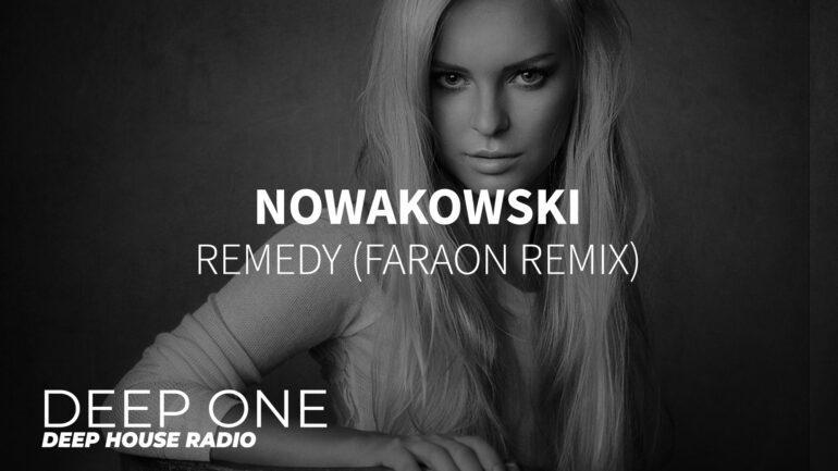 Nowakowski - Remedy (Faraon Remix)