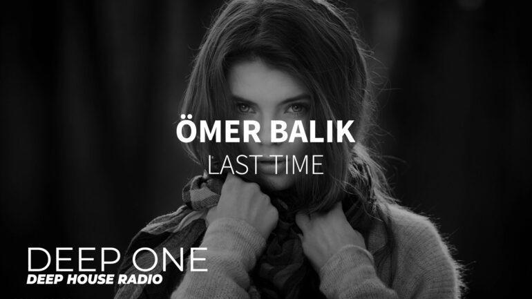 Omer Balik - Last Time