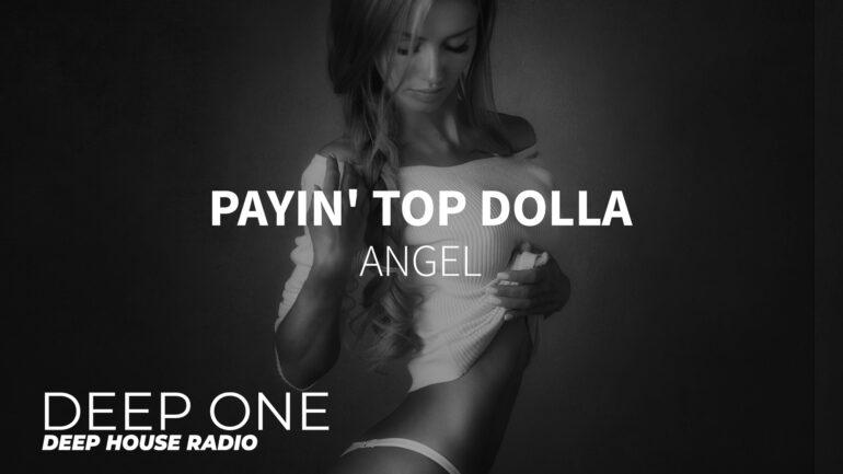 Payin' Top Dolla - Angel