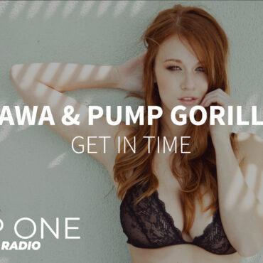 RAWA & Pump Gorilla - Get In Time