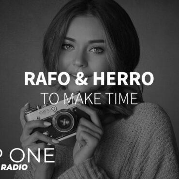 Rafo & Herro - To make time