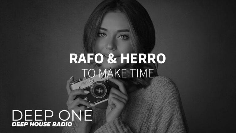 Rafo & Herro - To make time