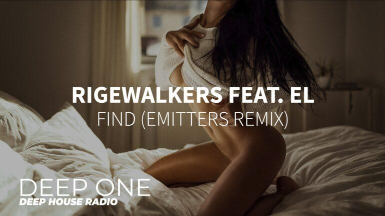 Rigewalkers feat. El - Find (Emitters Remix)