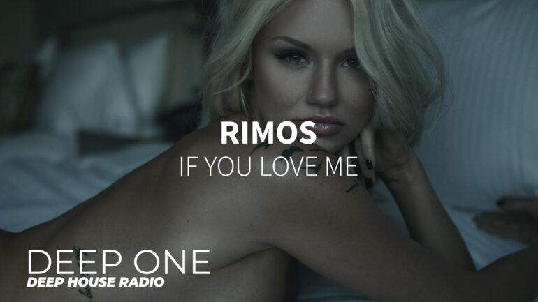 Rimos - If You Love Me