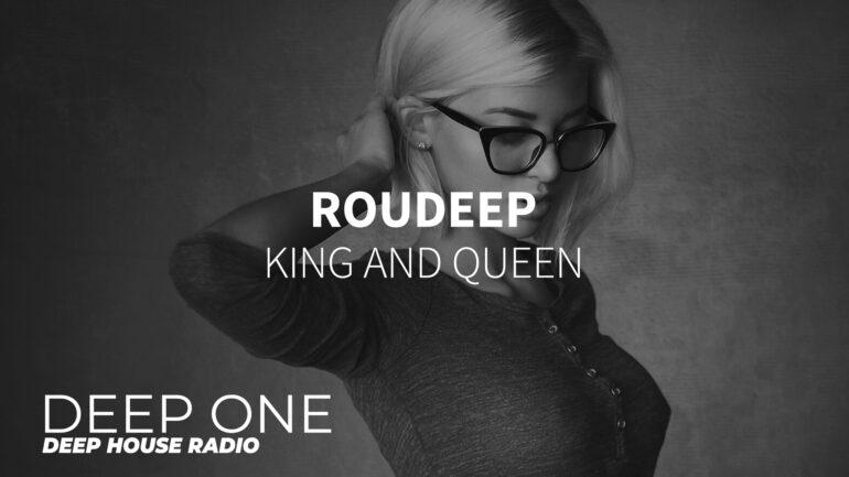 Roudeep - King and Queen
