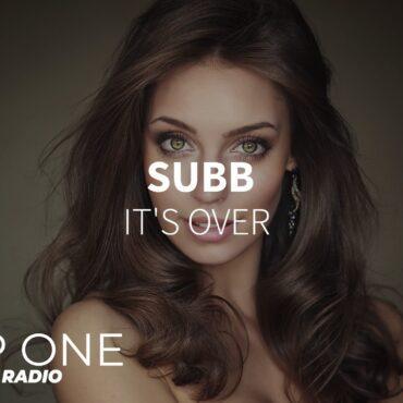 SUBB - It's Over