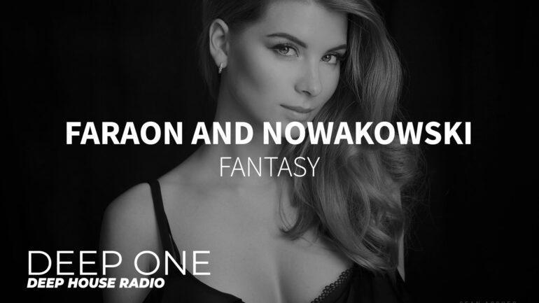 FaraoN and Nowakowski - Fantasy