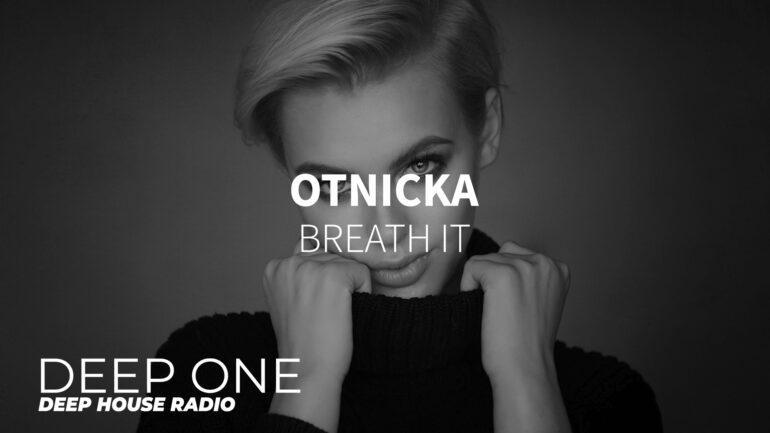 Otnicka - Breath It