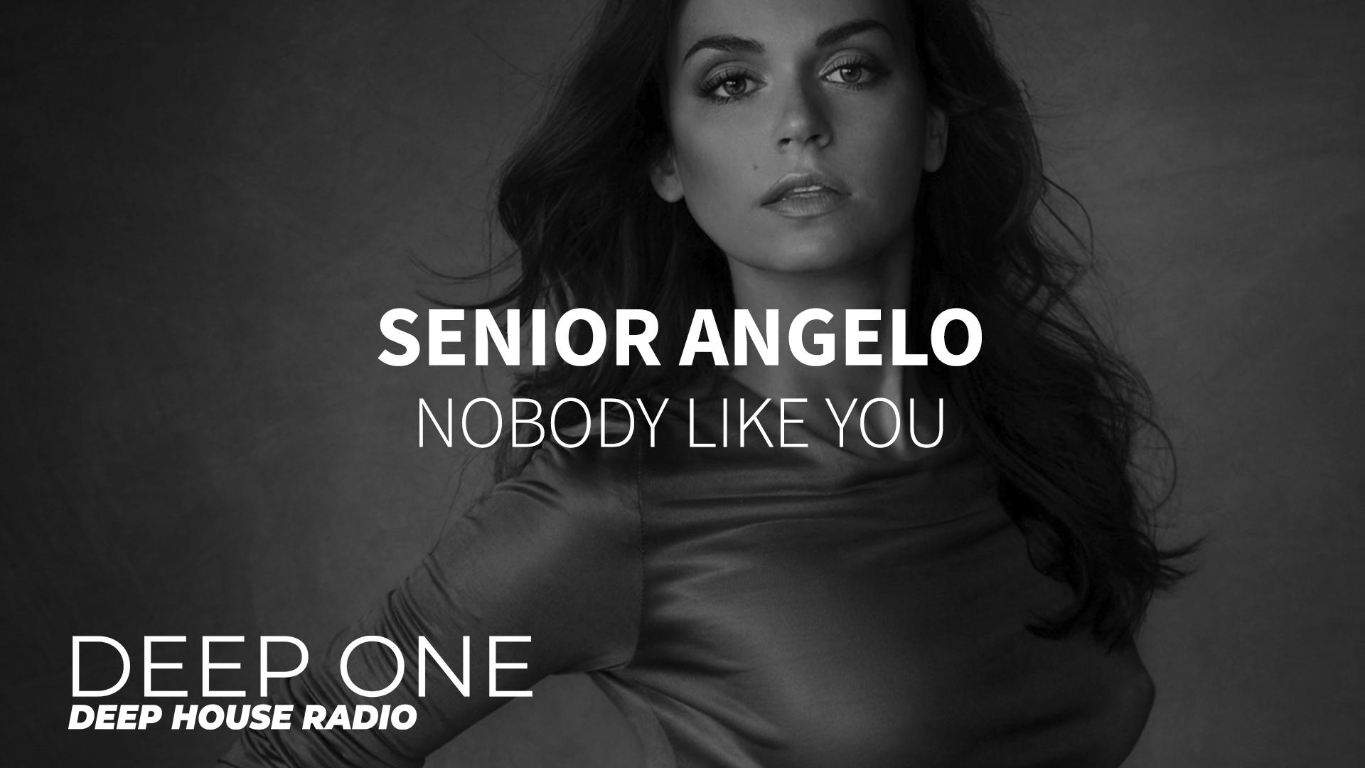 Senior Angelo - Nobody Like You