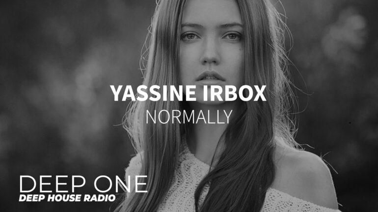 Yassine Irbox - Normally