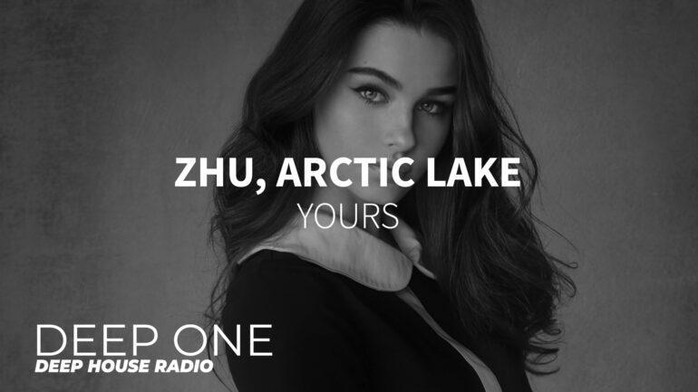 ZHU, Arctic Lake - Yours