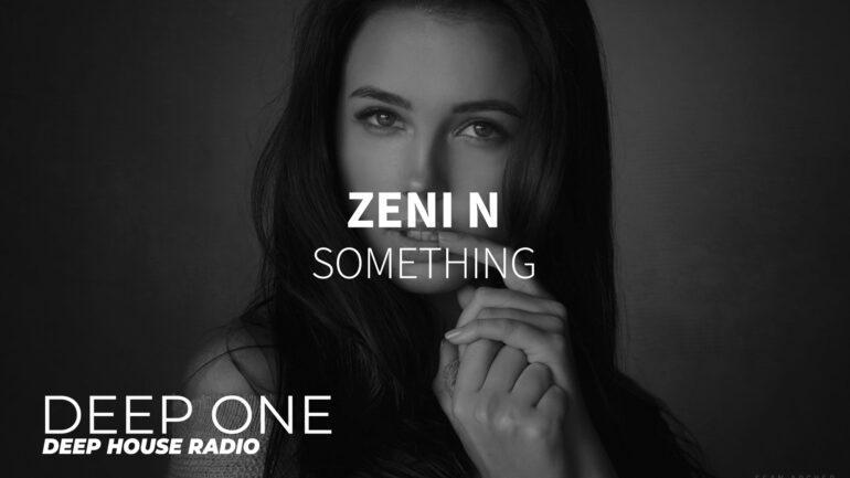 Zeni N - Something