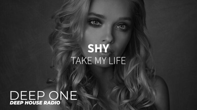 Shy - Take My Life