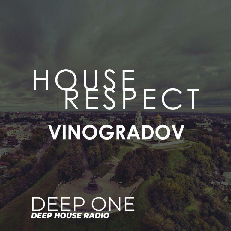 Vinogradov - HouseRespect