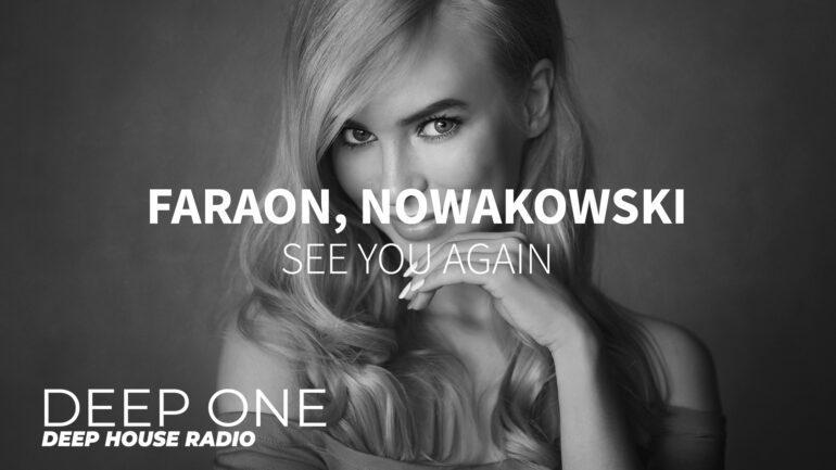 Faraon, Nowakowski - See You Again
